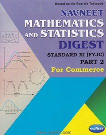 Mathematics And Statistics Digest (Std  11th) Part 2